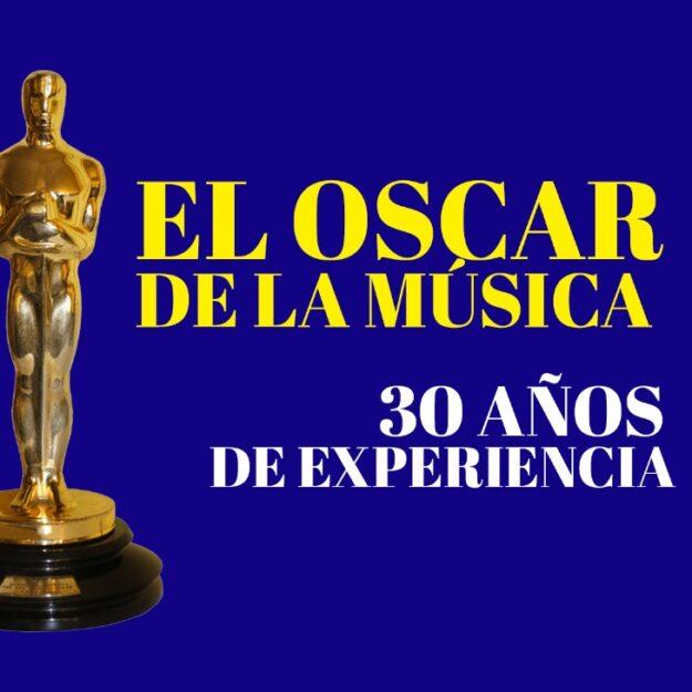 EL OSCAR DE LA MUSICA